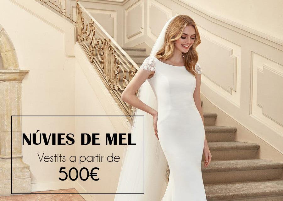 Núvies de Mel: Vestits a partir de 500€